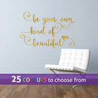 Be your OWN kind of BEAUTIFUL, GOLD matt metallic swirls wall art sticker decal