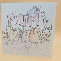 'Mums the word' Original mothers day card