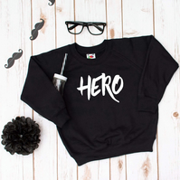 Hero- Kids Children's Monochrome Vinyl Printed Sweatshirt