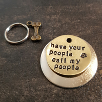 Have your people call my people - dog pet handmade stamped tags PoshTags