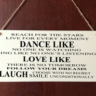 DELUXE Wooden Plaque Sign Dance Like Vintage Life Quotes Present Gift