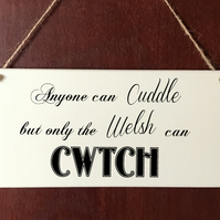 Welsh Cwtch Cuddle Family Friends DELUXE Plaque Sign Chic Home Gift Birthday