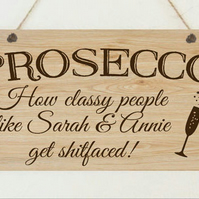 Personalised PROSECCO Plaque Best Friends Funny Christmas Gift Sister Present