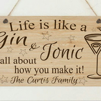 Personalised Life Is Like A Gin & Tonic Funny Plaque Gift Christmas Gift Mum Dad