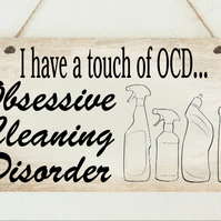 Cleaning Lover OCD Neat Tidy Funny Sign Plaque Gift Present Family Friend