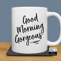 Good Morning Gorgeous © mug