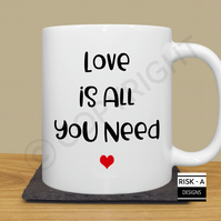 Love is All You Need © mug