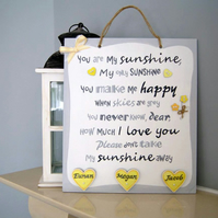 You are my Sunshine Plaque. Home Sign with Names. Personalised Gift