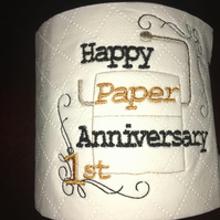 Novelty Embroidered 'Happy Paper Anniversary' toilet roll
