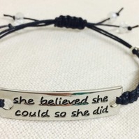 "Quotation Bracelet - ""She believed she could so she did"""