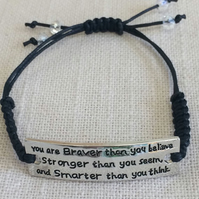 "Quotation Bracelet - "" You are braver than ..."""