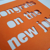 Congrats on the New Job! Papercut Greeting Card