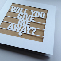 Will You Give Me Away? Wedding Papercut Kraft Greeting Card