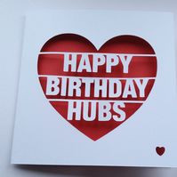 Happy Birthday Hubs Papercut Greeting Card for Husband
