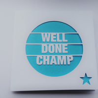 Well Done Champ Papercut Greeting Card