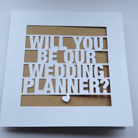 Will You Be Our Wedding Planner? Wedding Papercut Kraft Greeting Card