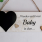Weeks until our baby is due wooden Keepsake Plaque