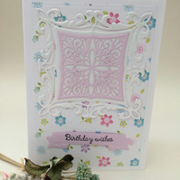 A pretty female  birthday card, handmade intricut card,lovely ditsy floral card.