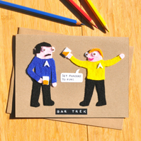 Star Trek card 'Bar Trek' - Spock and Kirk