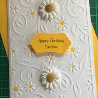 Daisy Embossed Birthday Card Handmade and Personalised