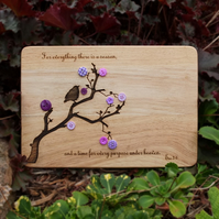 Laser Engraved Wooden Plaque - For Everything There Is a Season