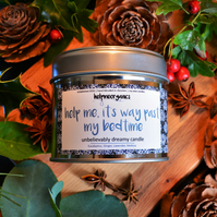 "Soy Candle Organic Sleep  blend ""help me, it's way past my bedtime"" 150g"