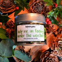 "Soy Candle Organic Protective blend ""help me, I;m feeling under the weather"""