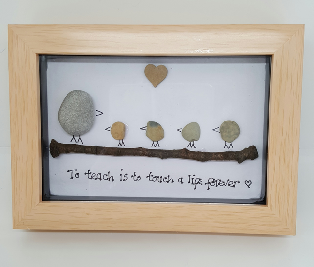 Teacher gift, pebble art, handmade gift, to teach is to touch a life forever ..