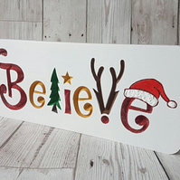 Believe christmas freestanding plaque, christmas sign, wooden decor,