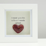 Handmade Fused Glass Heart in a Freestanding Boxed Frame with Love Quote