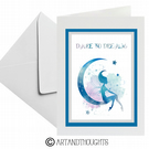 Fairy And Moon Quote  Art Greeting Card For All Occasions