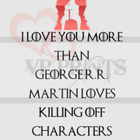 Game of Thrones Inspired Love A6 valentines birthday card