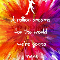 The Greatest Showman movie Inspired 'A million dreams' poster A4