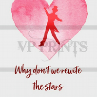 The Greatest Showman Inspired 'rewrite the stars' A5 valentines birthday card