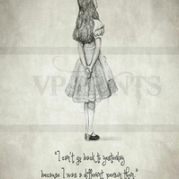 'I can't go back to yesterday' Alice in Wonderland Quote print poster A3