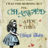 Alice In Wonderland 'I knew who I was this Morning' Quote print poster A3