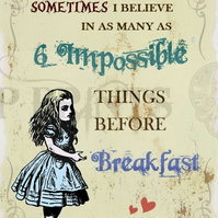 Alice In Wonderland '6 impossible things' Quote print poster A3