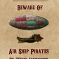 Public Notice Pirate Air Ship Warning Steampunk A5 blank inside card greetings