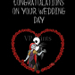 Nightmare before Christmas Wedding Congratulations Alternative Card  A5