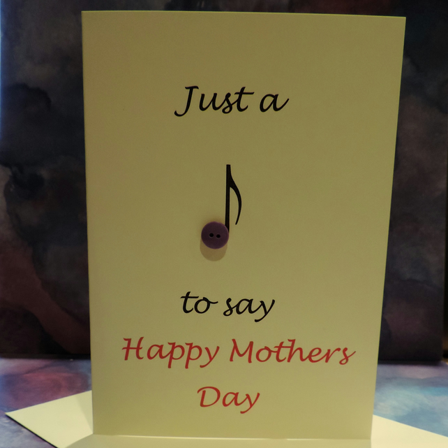 Handmade Mothers Day Just a Note card with a button