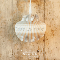 Hanging Take it Easy Decoration on a Giant Scallop Shell by Netties Shells