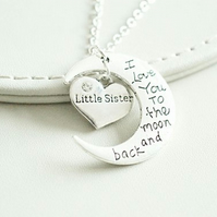 Love you to the Moon and Back Little Sister Necklace