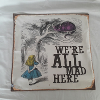 Alice in Wonderland Cushion We're All Made Here Cushion Cover