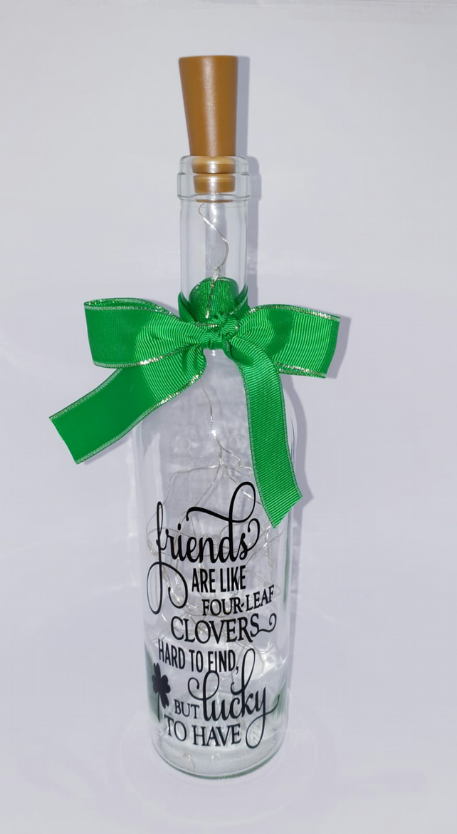 FRIENDS ARE LIKE FOUR LEAF CLOVERS LED light up bottle