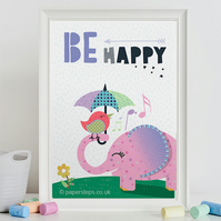 Be happy, Inspirational nursery print, Elephant and bird poster art, Baby gift