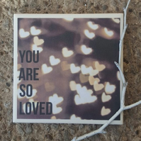 Handmade Ceramic Coaster - You Are So Loved