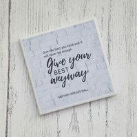 Handmade Ceramic Coaster - Give Your Best Anyway