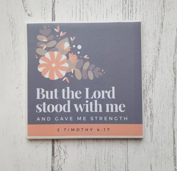 Handmade Ceramic Coaster - The Lord stood with me Bible verse