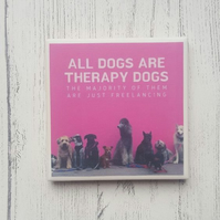 Handmade Ceramic Coaster - Therapy Dogs
