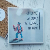 Handmade Ceramic Coaster - Funny KungFu Quote